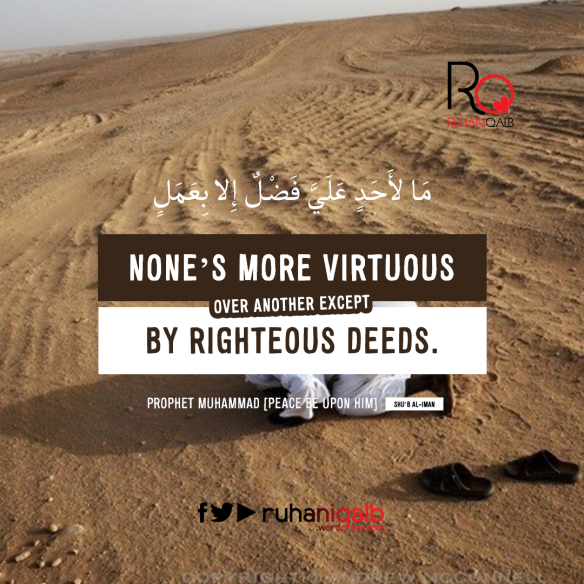 None-is-more-virtuous-over-another-except-by-righteous-deeds.png