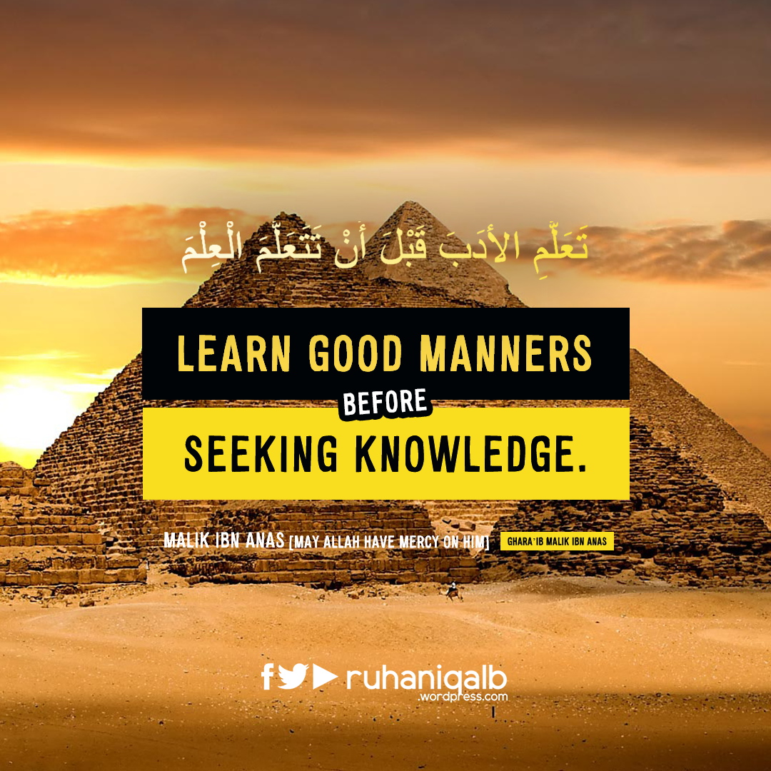 Learn-good-manners-before-seeking-knowledge.png