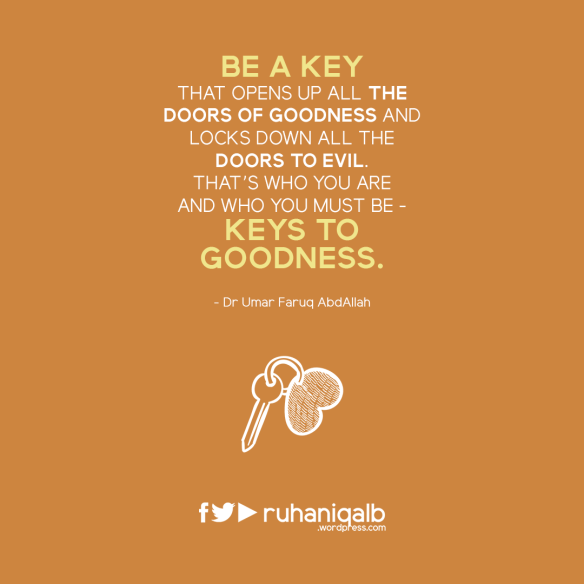 Be-a-key-that-opens-up-all-the-doors-of-goodness.png