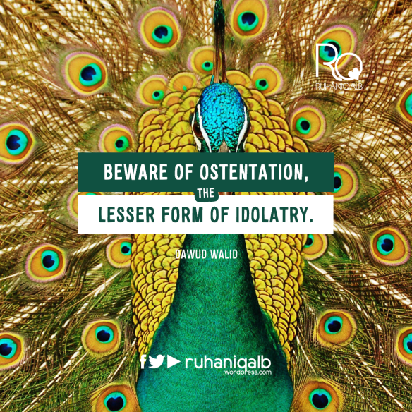 Beware-of-ostentation,-the-lesser-form-of-idolatry..png
