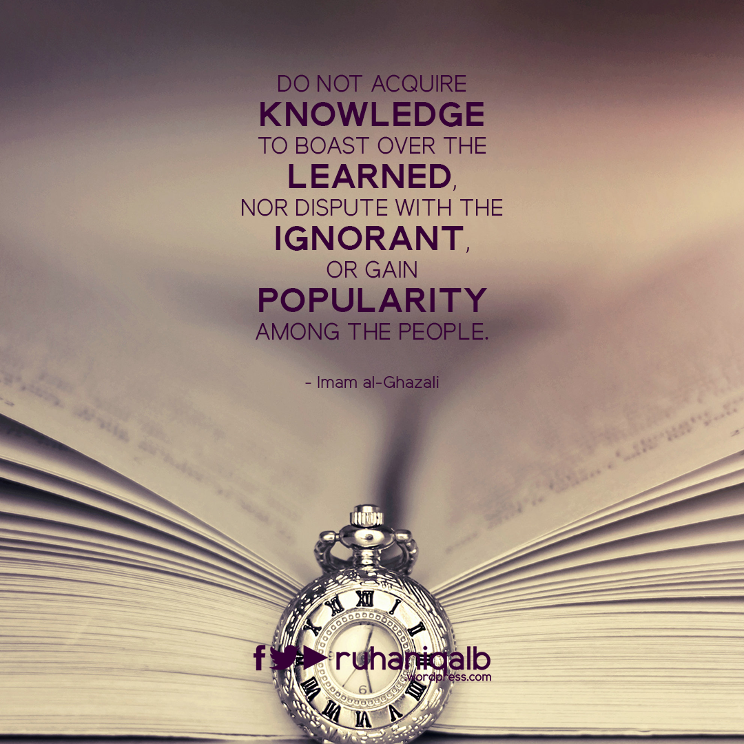 Do-not-acquire-knowledge-to.png