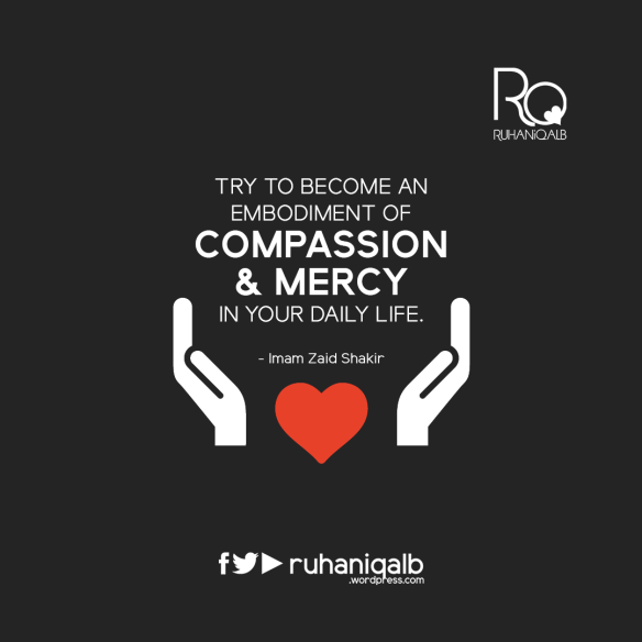 Try-to-become-an-embodiment-of-compassion-and-mercy-in-your-daily-life.png
