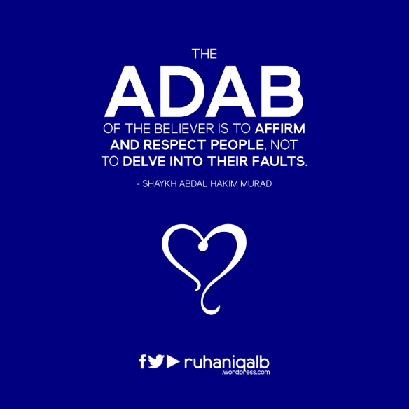The-Adab-of-the-believer-is-to-affirm-and-respect-people.png