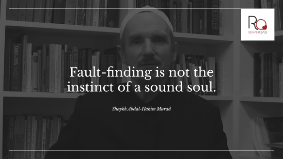 Fault-finding-is-not-the-instinct-of-a-sound-soul