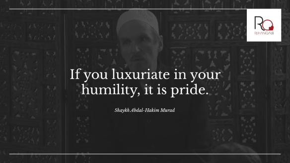 If-you-luxuriate-in-your-humility-by-Shaykh-Abdal-Hakim-Murad