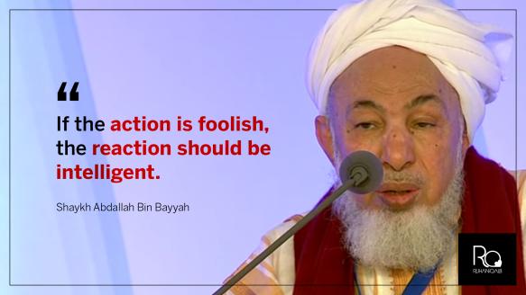 If the action is foolish by Shaykh Abdallah bin Bayyah