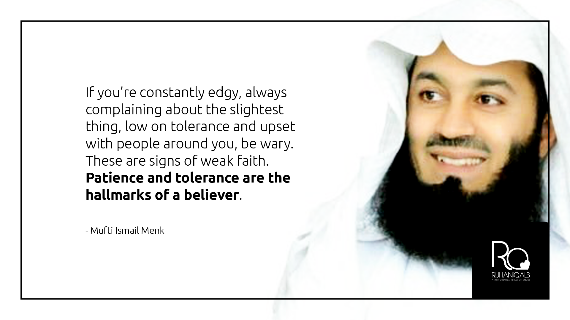 Patience-and-tolerance-are-the-hallmarks-of-a-believer