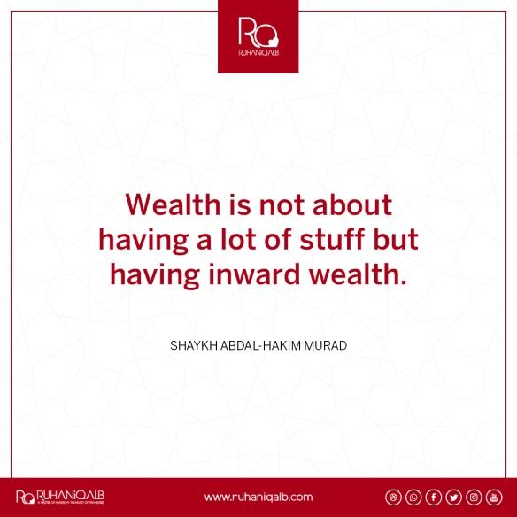 Inward wealth by Shaykh Abdal-Hakim Murad