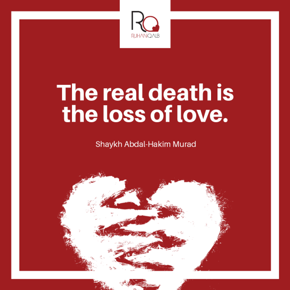 The-real-death-is-the-loss-of-love